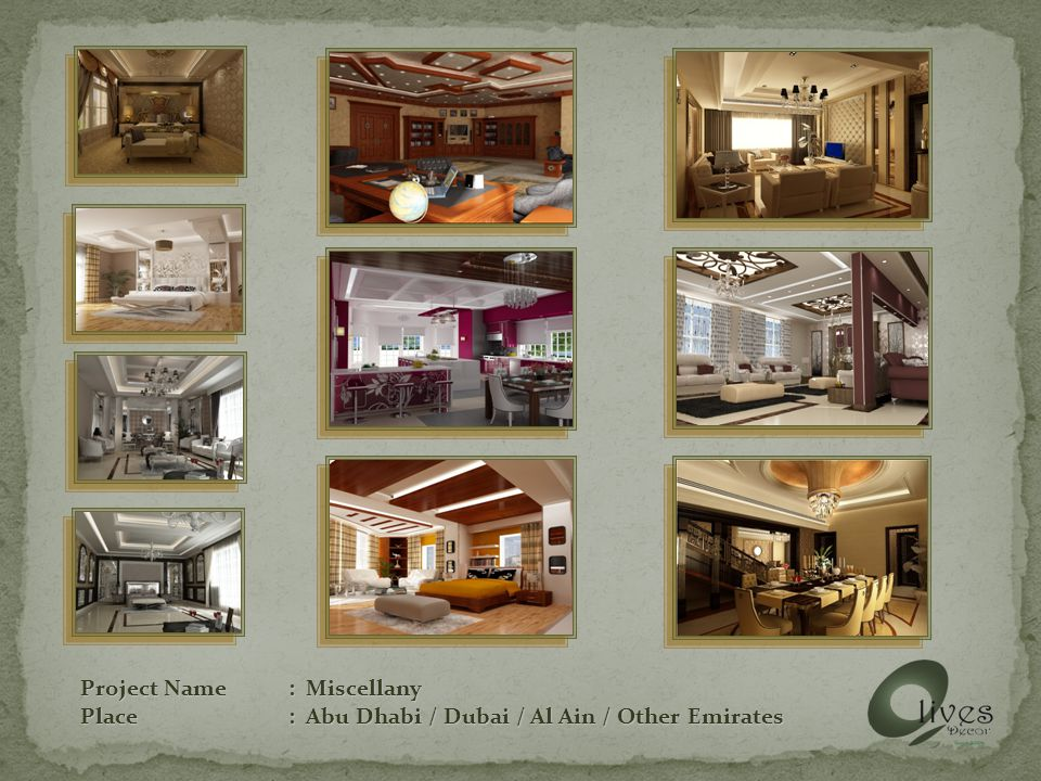 Project Name: Miscellany Place: Abu Dhabi / Dubai / Al Ain / Other Emirates