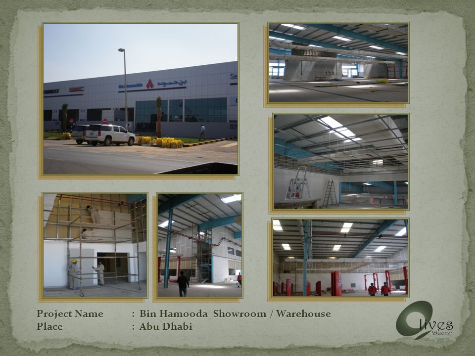Project Name: Bin Hamooda Showroom / Warehouse Place: Abu Dhabi