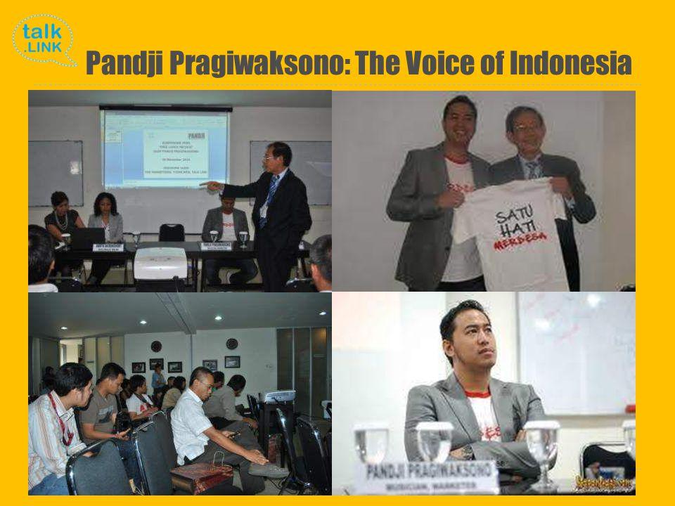 Copyright and Proprietary ©2010 Talk Link Pandji Pragiwaksono: The Voice of Indonesia
