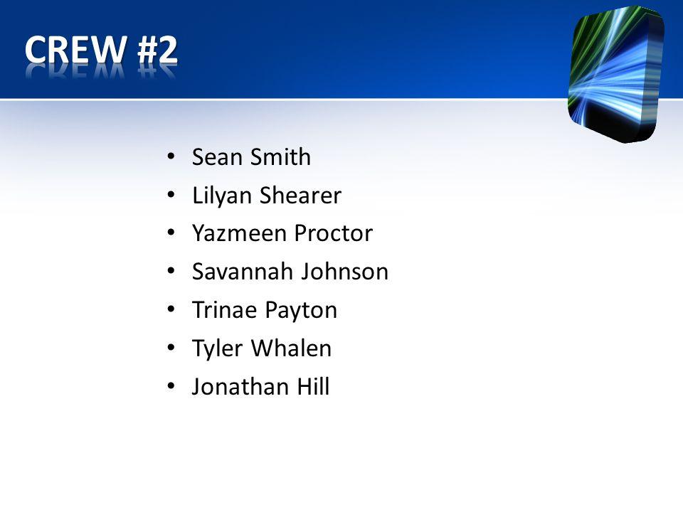 Sean Smith Lilyan Shearer Yazmeen Proctor Savannah Johnson Trinae Payton Tyler Whalen Jonathan Hill