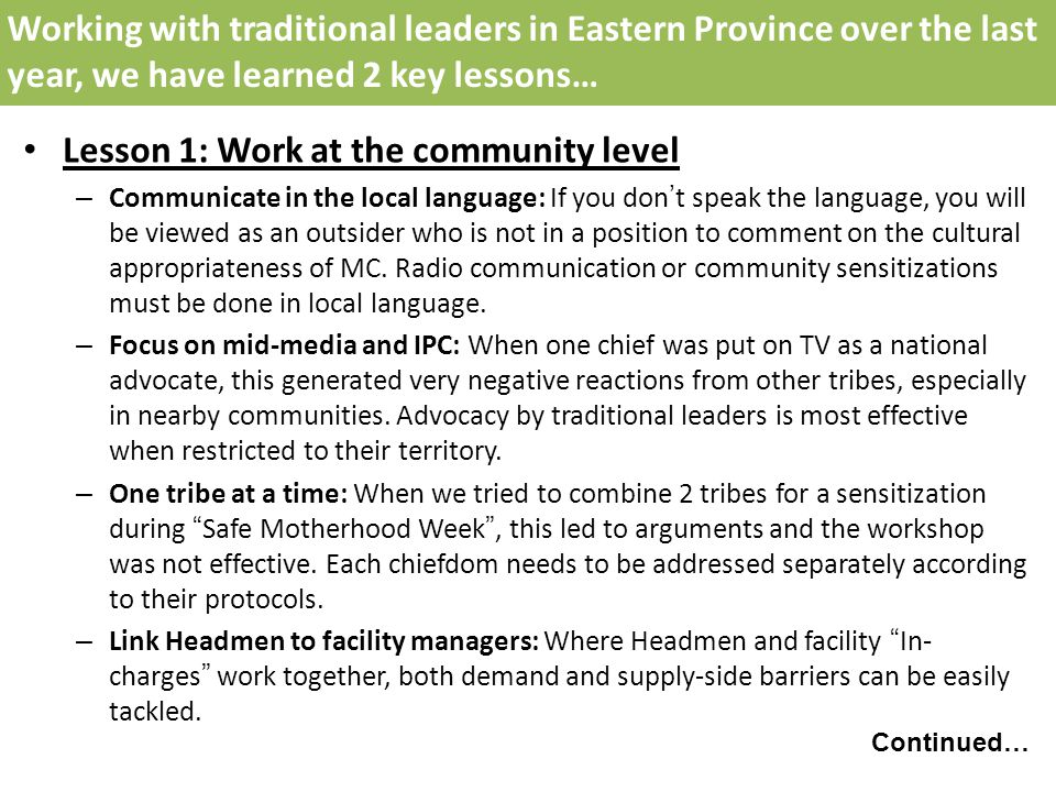 Lesson 1: Work at the community level – Communicate in the local language: If you dont speak the language, you will be viewed as an outsider who is not in a position to comment on the cultural appropriateness of MC.