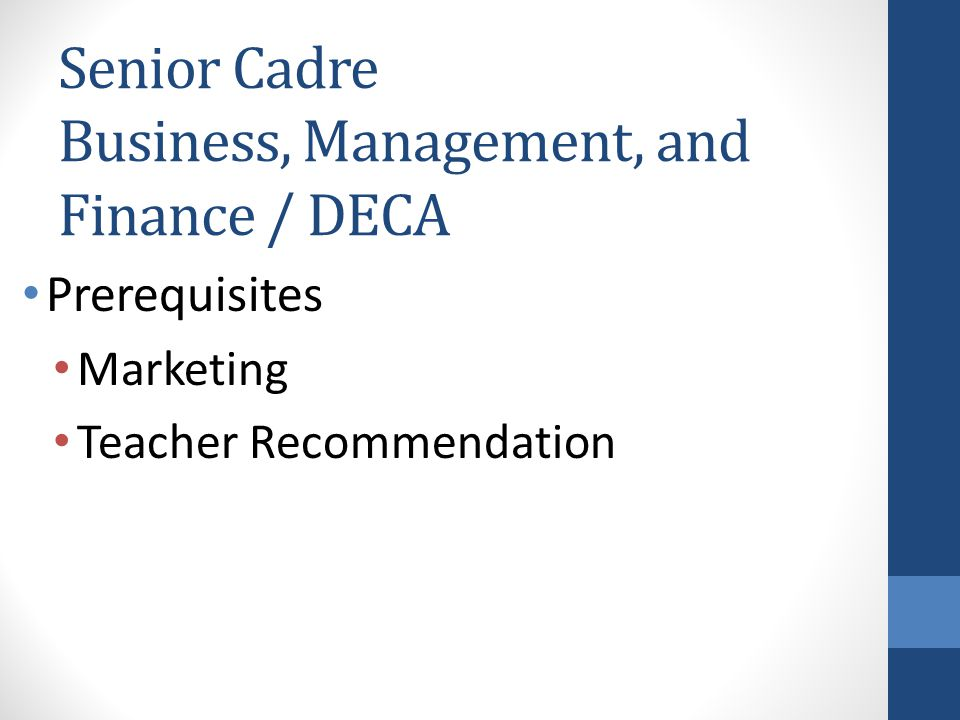 Senior Cadre Business, Management, and Finance / DECA Prerequisites Marketing Teacher Recommendation