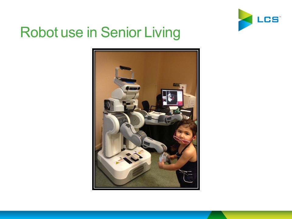 Robot use in Senior Living