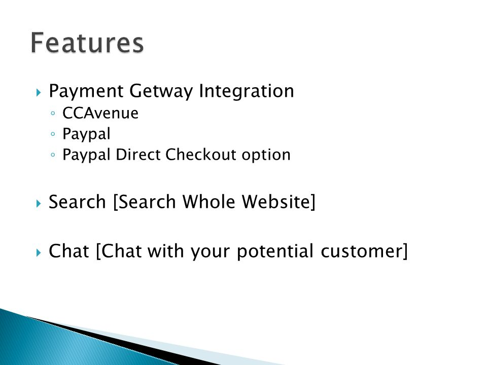 Payment Getway Integration CCAvenue Paypal Paypal Direct Checkout option Search [Search Whole Website] Chat [Chat with your potential customer]