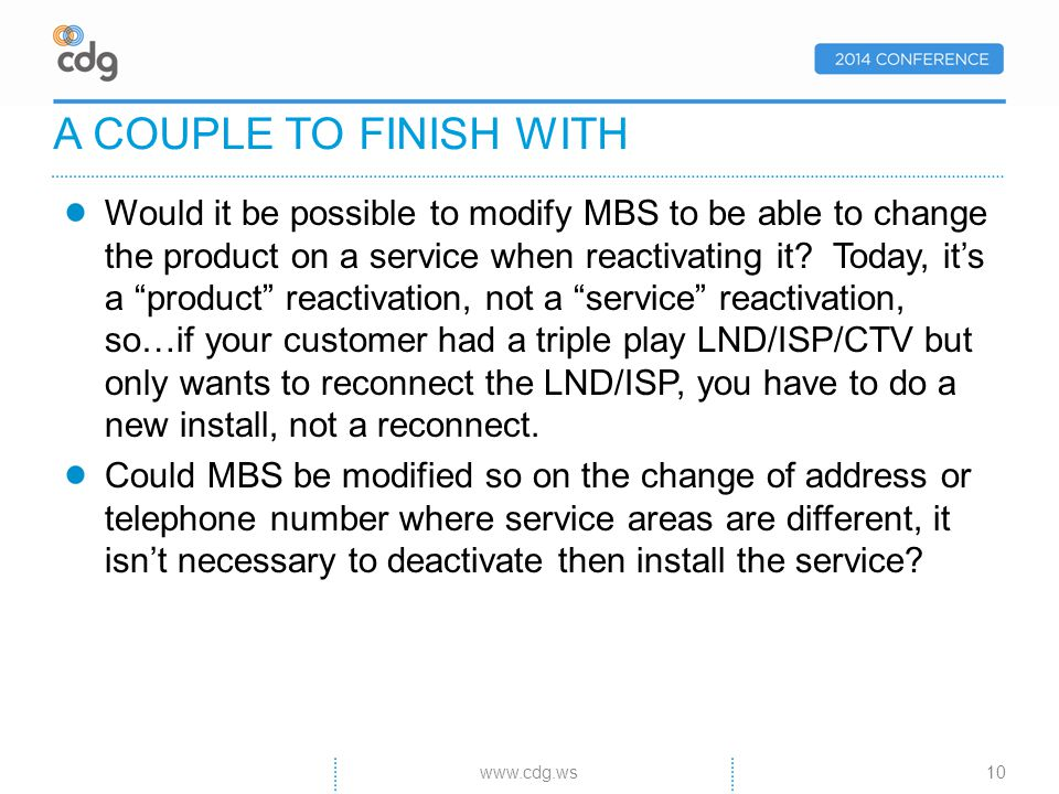 Would it be possible to modify MBS to be able to change the product on a service when reactivating it.