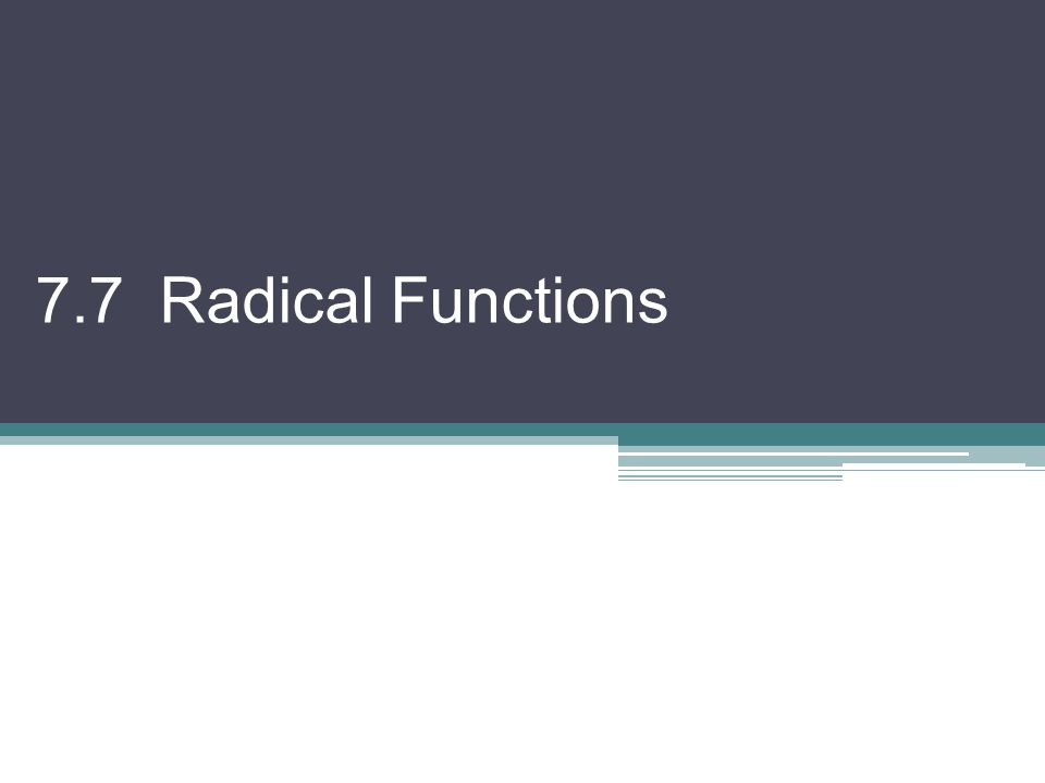 7.7 Radical Functions