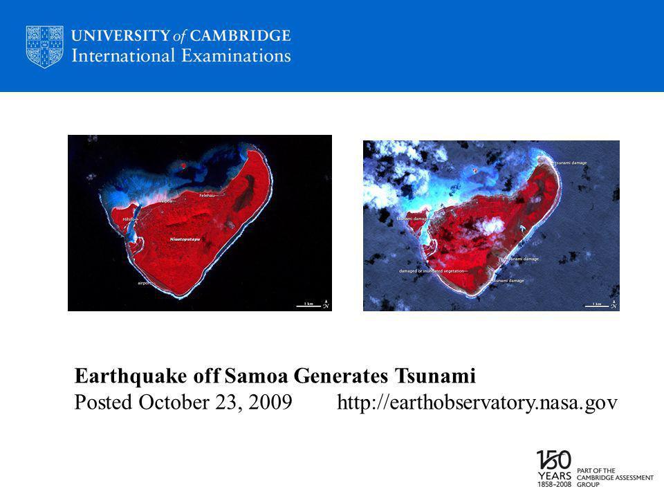 Earthquake off Samoa Generates Tsunami Posted October 23, 2009 http://earthobservatory.nasa.gov
