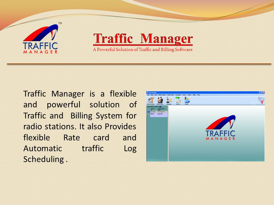 Traffic Manager is a flexible and powerful solution of Traffic and Billing System for radio stations.