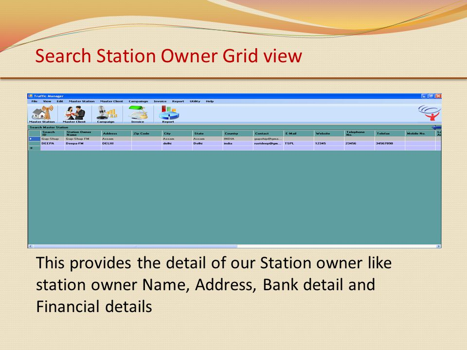 Search Station Owner Grid view This provides the detail of our Station owner like station owner Name, Address, Bank detail and Financial details