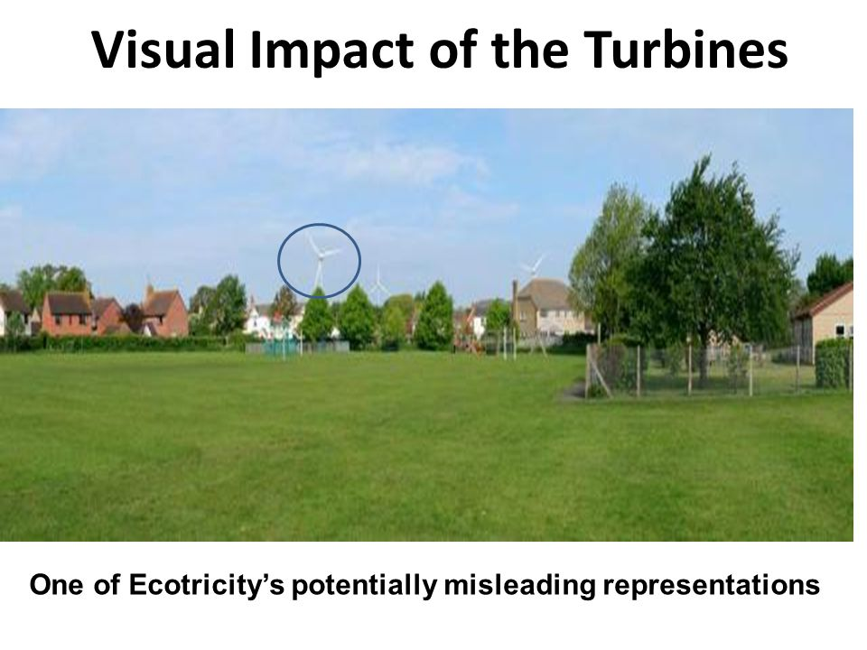 Visual Impact of the Turbines One of Ecotricitys potentially misleading representations