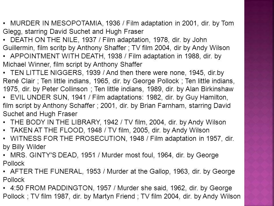 MURDER IN MESOPOTAMIA, 1936 / Film adaptation in 2001, dir.