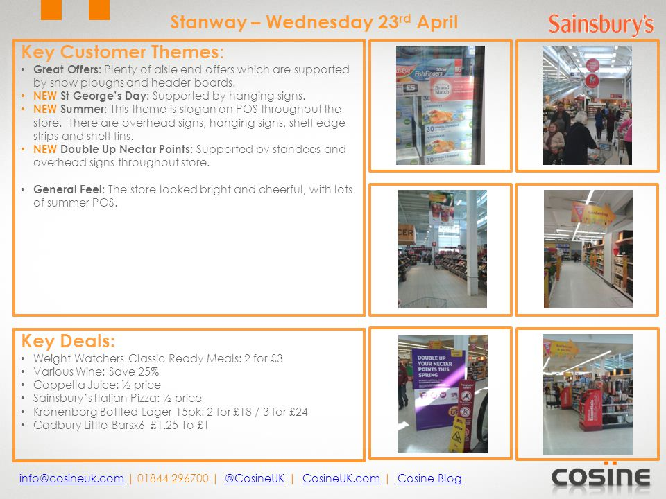 Key Customer Themes : Great Offers: Plenty of aisle end offers which are supported by snow ploughs and header boards.
