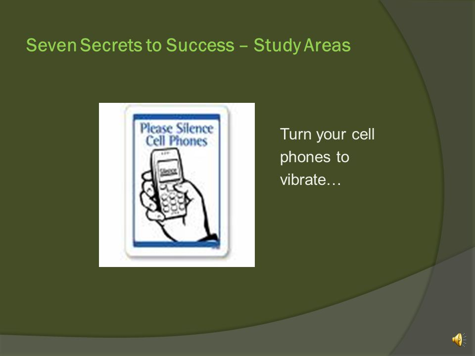 Seven Secrets to Success – Study Areas Room L119, which also houses our Native American Resources, is a small study room that accommodates 1-3 people comfortably and is equipped with a TV, VCR and DVD player.