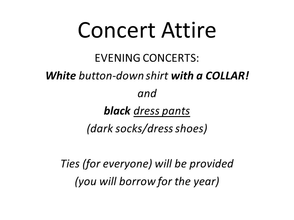 Concert Attire Other performances: Will be specified closer to event Several t-shirt buying opportunities…