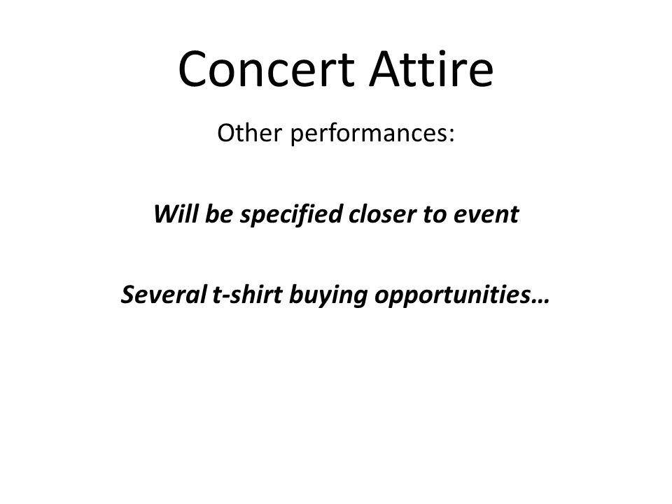 T-Shirts Well be ordering t-shirts again this fall Designs have been submitted Voting for designs at 10/17 rehearsal