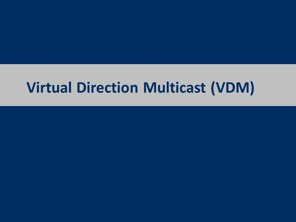 Virtual Direction Multicast We embed the virtual distance method in our previous overlay multicast tree protocol, VDM.