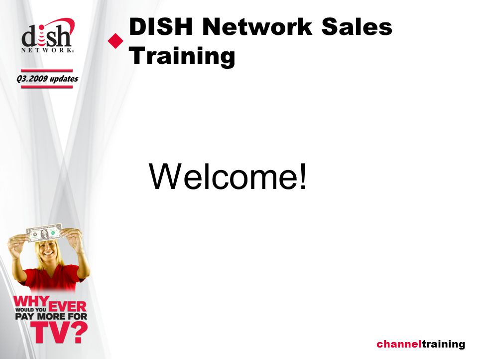 channeltraining DISH Network Sales Training Welcome!