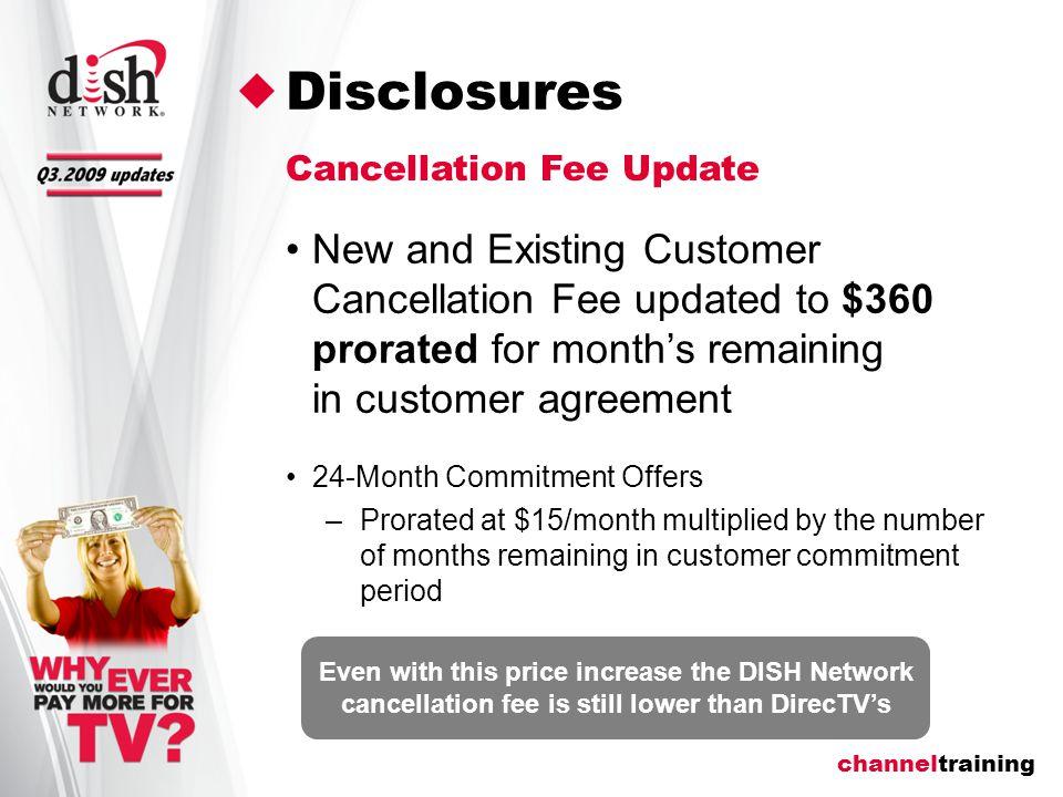 channeltraining Q 3   A U G U S T 1, 2 0 0 9 Unreturned equipment feesCancellation fee Disclosures