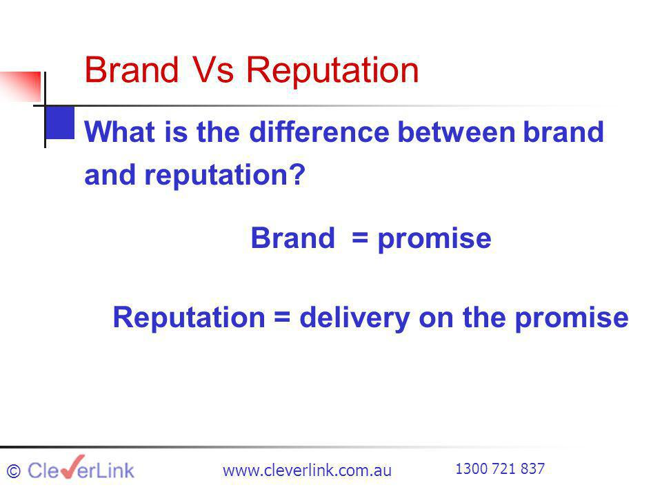 Brand Vs Reputation What is the difference between brand and reputation.