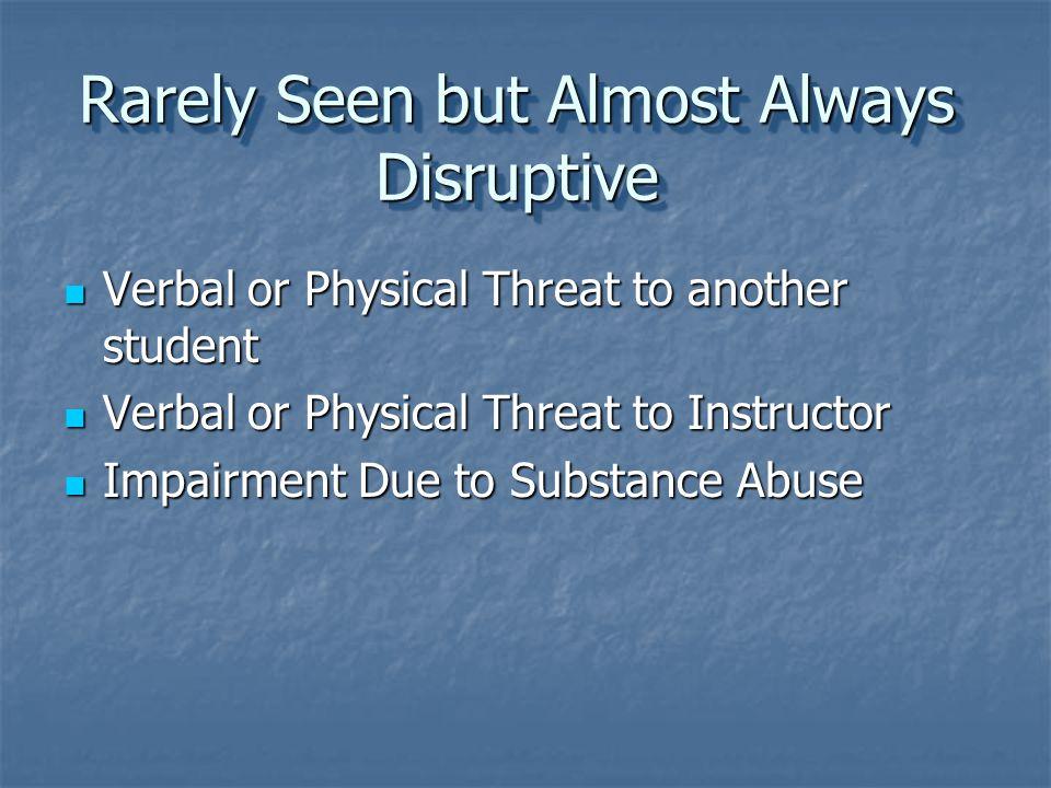 StrategiesTipsStrategiesTips Regardless of the behavior, disruptions must be dealt with.