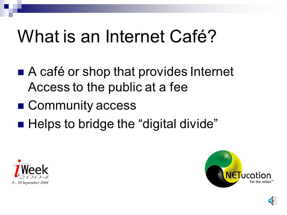 Introduction Background What is an Internet Café. What are the worldwide trends.