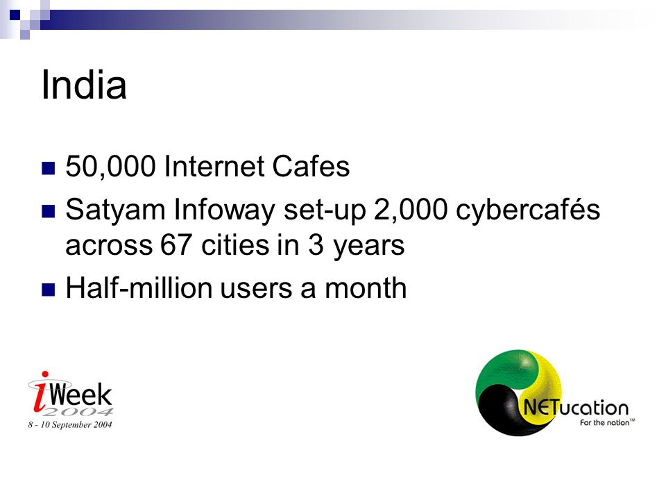 Taiwan 2001: 700 Internet Cafes 2002: 4,000 due to boom in PC Games Value R2.5 billion!!