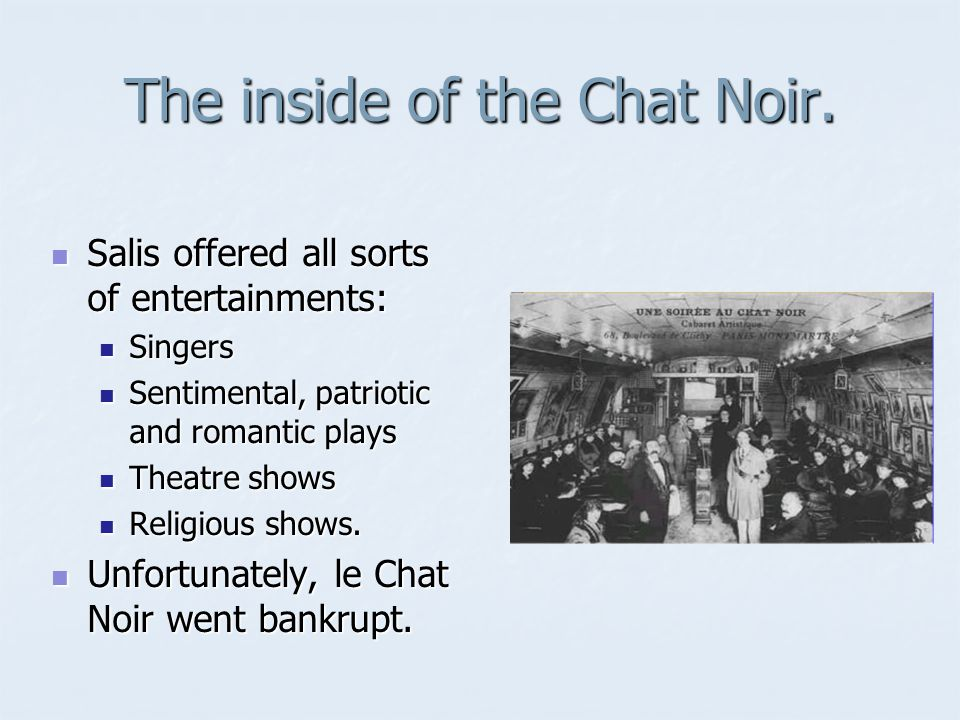 The inside of the Chat Noir.