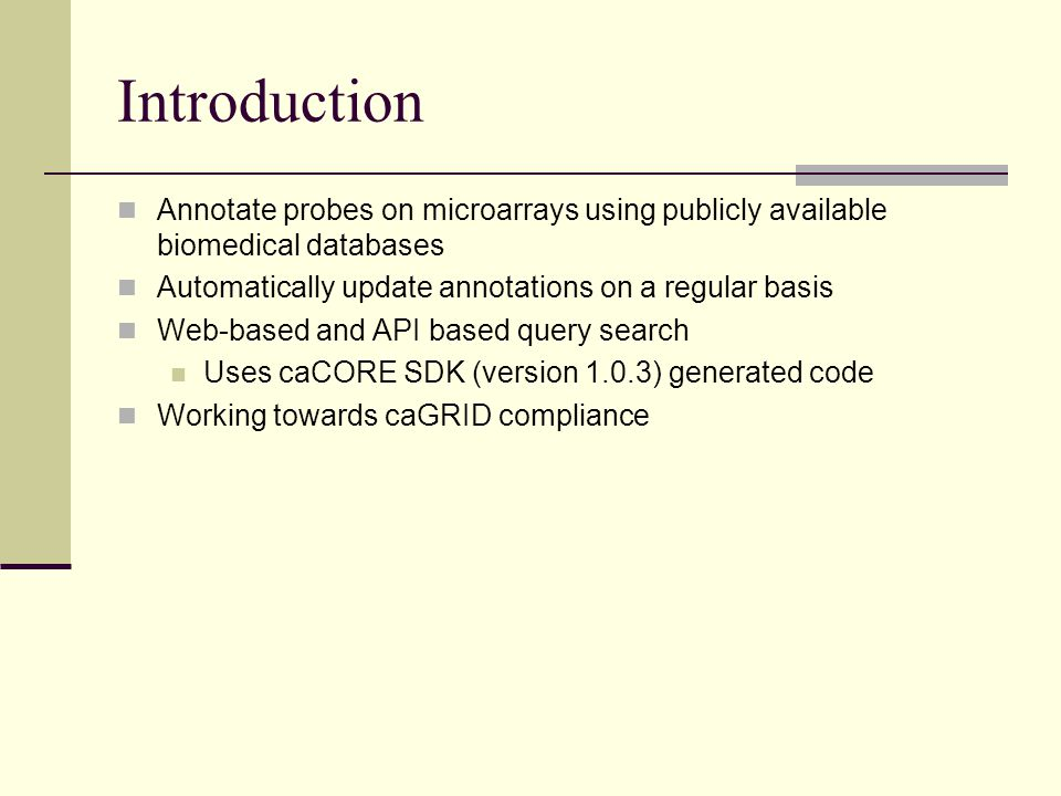 Data Sources Entrez Gene UniGene Gene Ontology dbSNP UniSTS HomoloGene PubMed