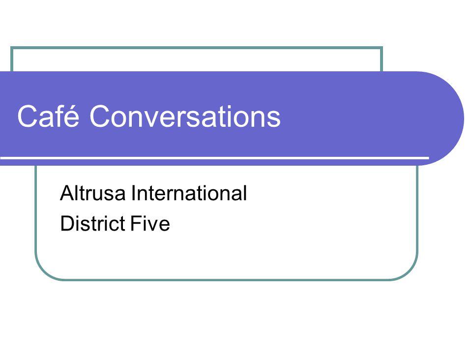 Café Conversations Altrusa International District Five