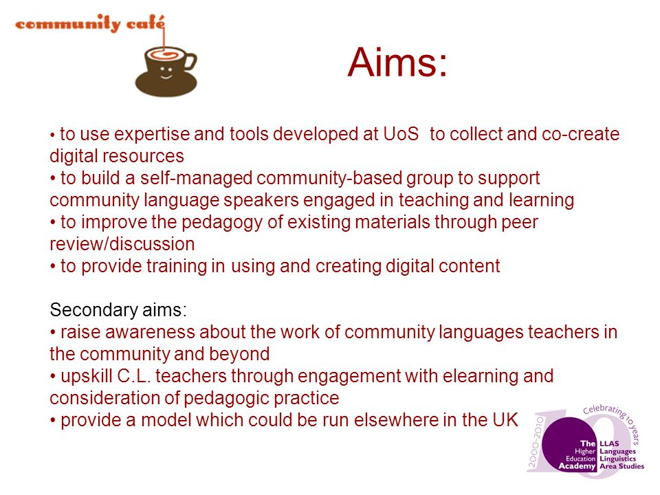 Aims: to use expertise and tools developed at UoS to collect and co-create digital resources to build a self-managed community-based group to support