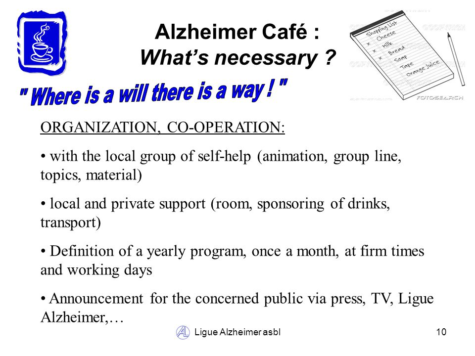 Ligue Alzheimer asbl10 Alzheimer Café : Whats necessary .