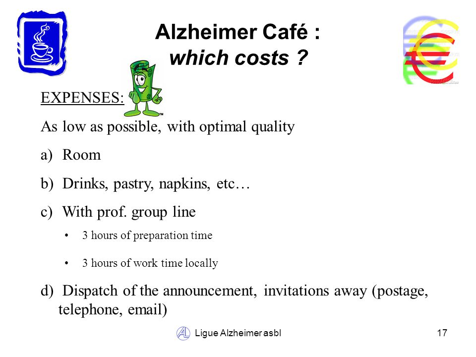 Ligue Alzheimer asbl17 Alzheimer Café : which costs .