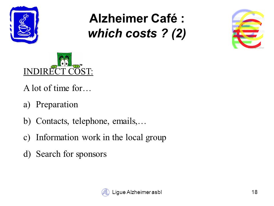 Ligue Alzheimer asbl18 Alzheimer Café : which costs .