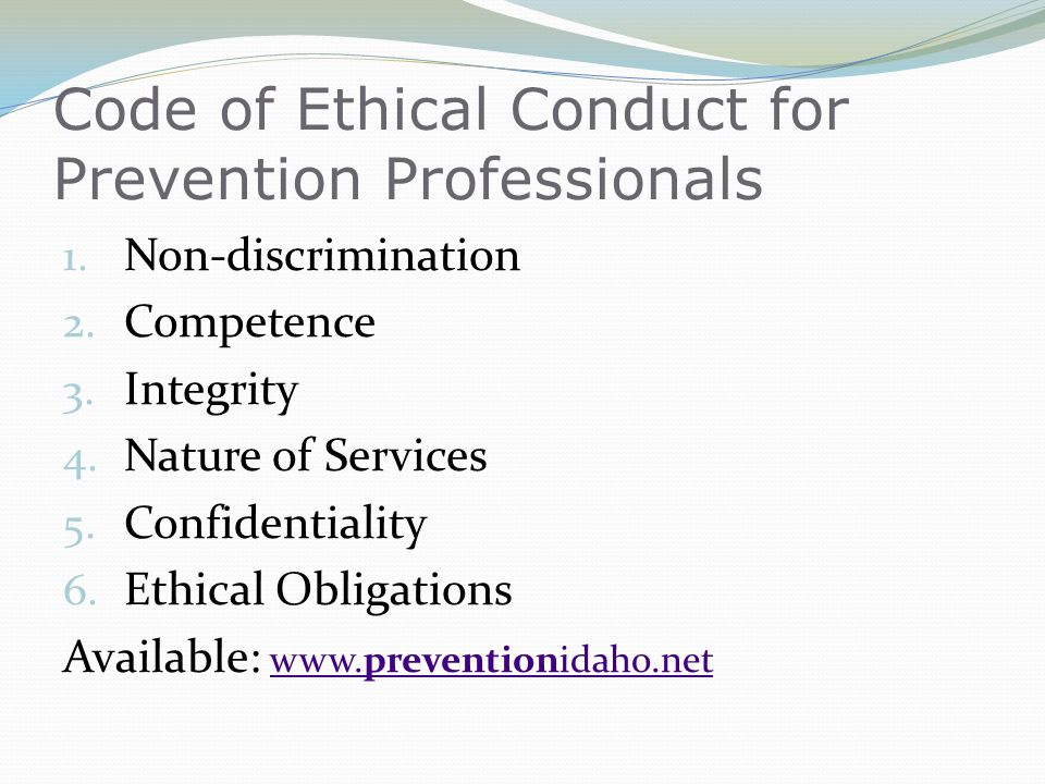 Code of Ethical Conduct for Prevention Professionals 1.
