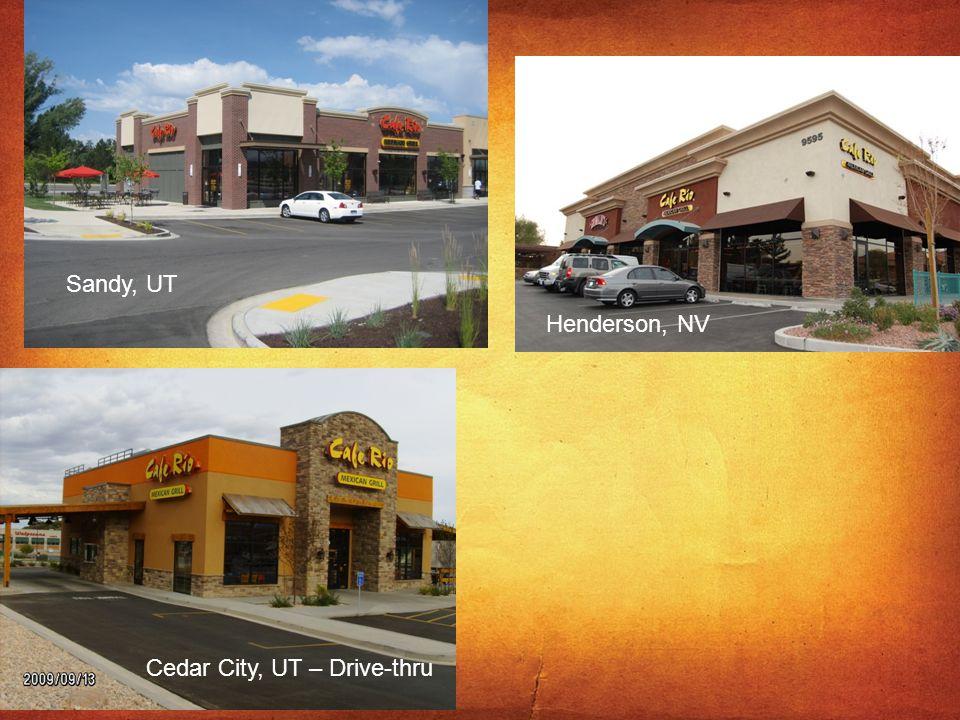 Henderson, NV Sandy, UT Cedar City, UT – Drive-thru