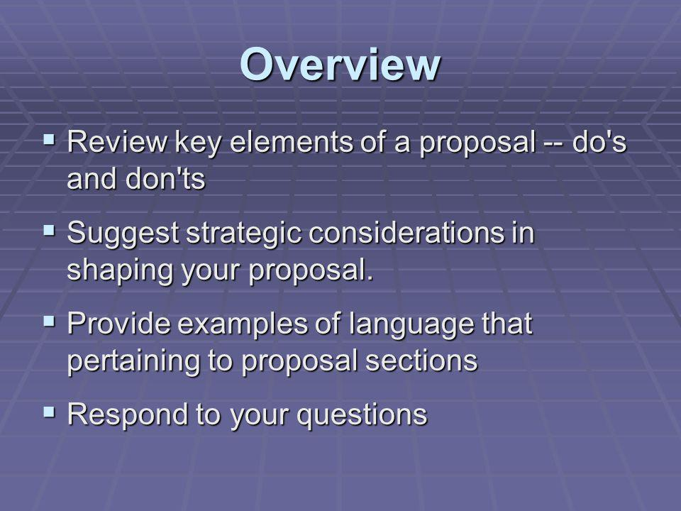 Write in one voice Write in one voice Avoid unsupported assumptions Avoid unsupported assumptions Maintain focus on benefits to the target population, and not the organization or staff Maintain focus on benefits to the target population, and not the organization or staff Solutions flow from our understanding of the problem Solutions flow from our understanding of the problem The Written Proposal