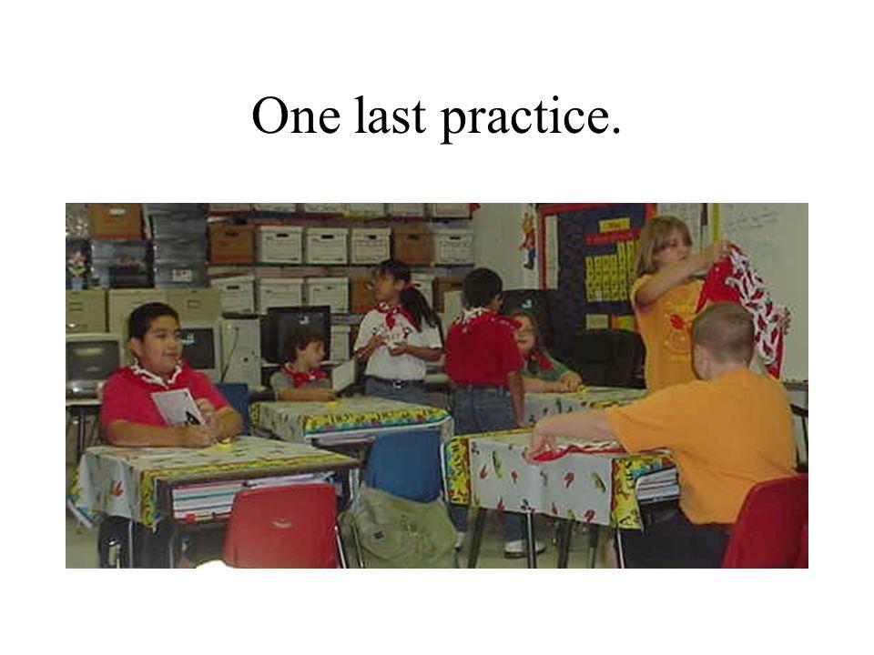 One last practice.