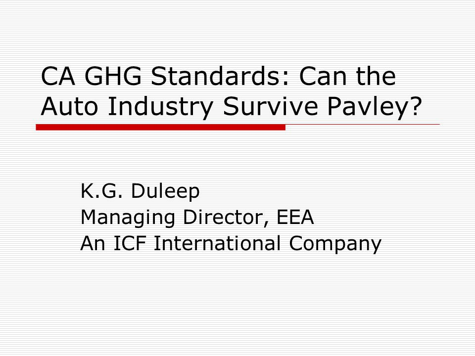 CA GHG Standards: Can the Auto Industry Survive Pavley.