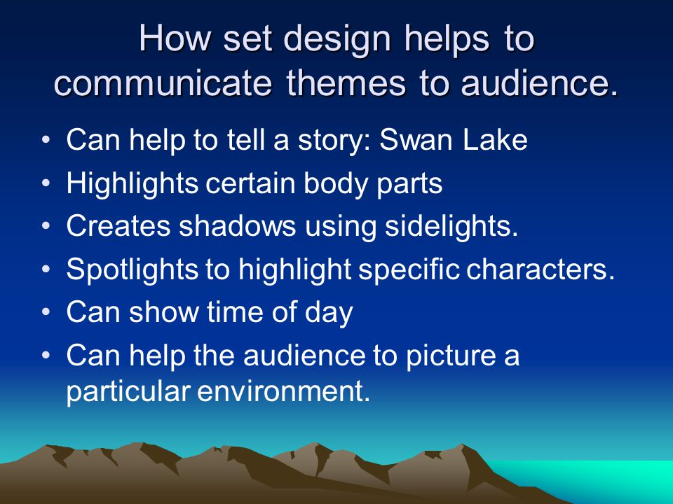How set design helps to communicate themes to audience.