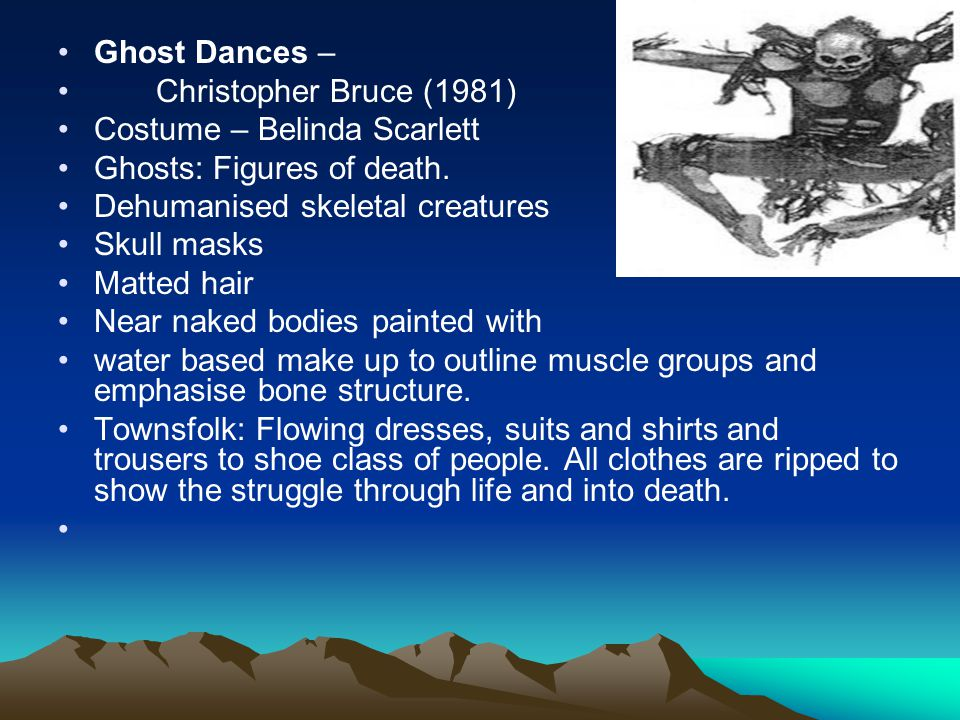 ghost dances by christopher bruce essay Interpretation, motivation, breakdown - ghost dances, by christopher bruce.