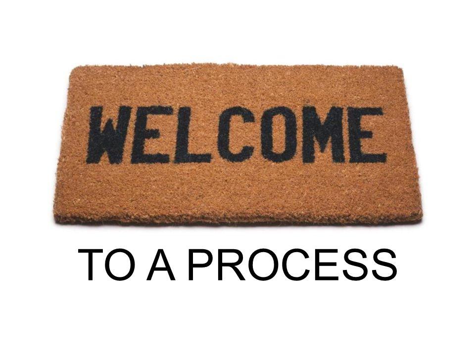 TO A PROCESS