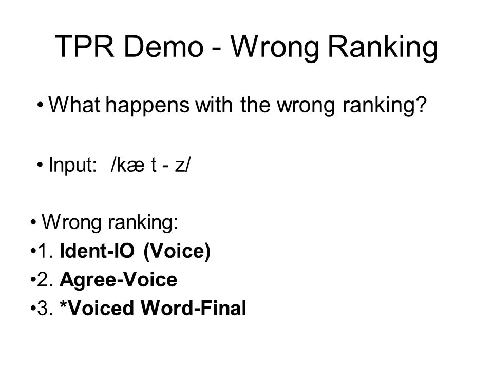 TPR Demo - Wrong Ranking What happens with the wrong ranking.