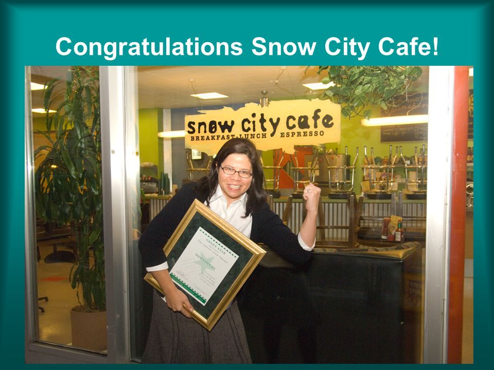 Congratulations Snow City Cafe!