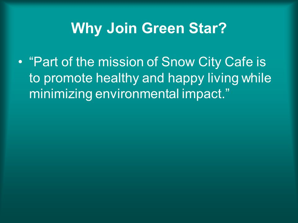 Why Join Green Star.