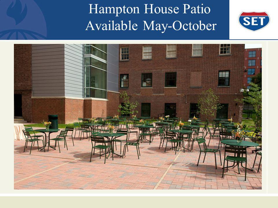 Hampton House Patio Available May-October