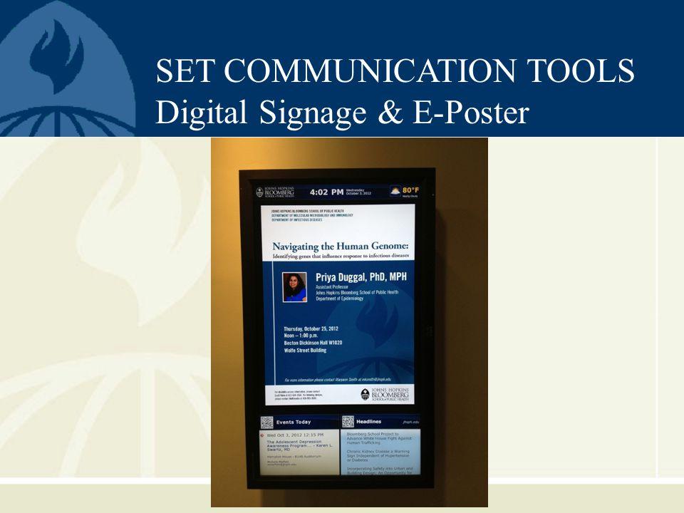 SET COMMUNICATION TOOLS Digital Signage & E-Poster