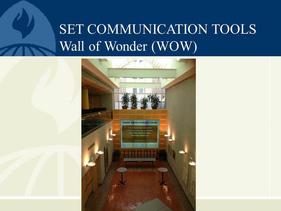 SET COMMUNICATION TOOLS Wall of Wonder (WOW)