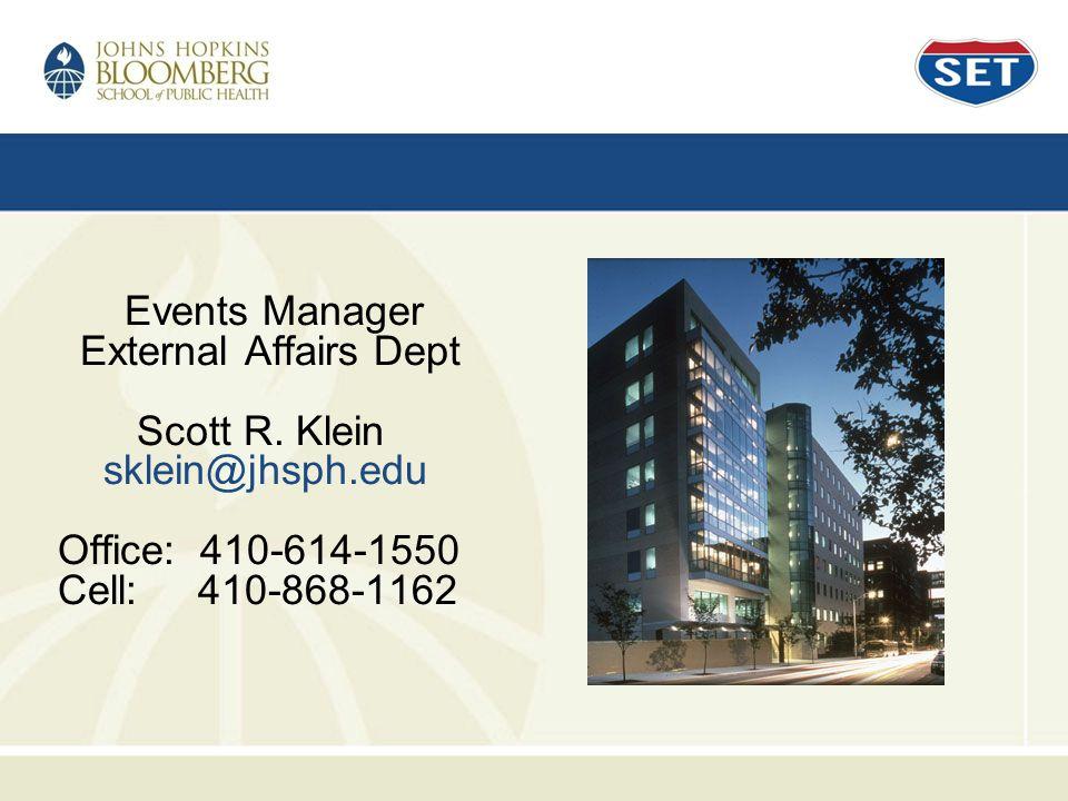 Events Manager External Affairs Dept Scott R.