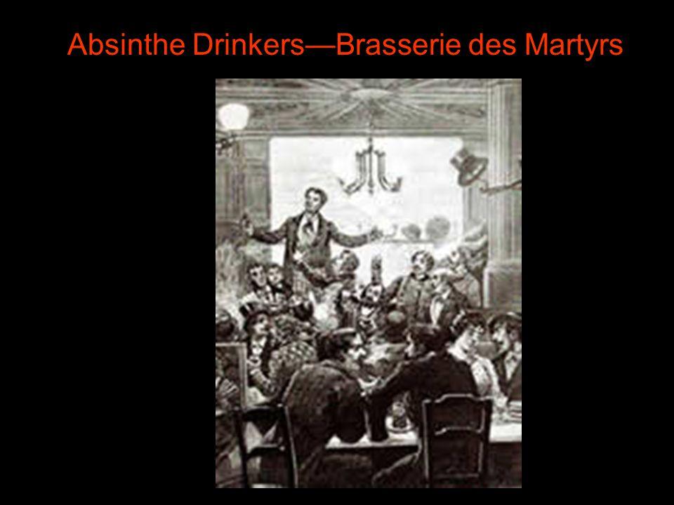 Absinthe DrinkersBrasserie des Martyrs