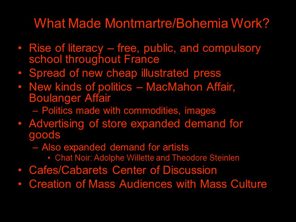 What Made Montmartre/Bohemia Work.